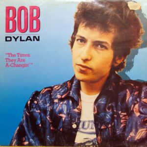 Виниловая пластинка Bob Dylan – The times they are a-changin
